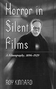 HORROR IN SILENT FILMS - Book