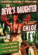 CHLOE (1934) / THE DEVIL'S DAUGHTER (1939)