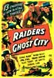 RAIDERS OF GHOST CITY (1944) - VCI DVD Set