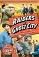 RAIDERS OF GHOST CITY (1944) - Alpha DVD