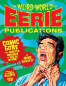 WEIRD WORLD OF EERIE PUBLICATIONS - Big Hardback Book