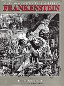 FRANKENSTEIN (Berni Wrightson Illustrated) - Hardback Autograph
