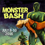 MONSTER BASH CONFERENCE JULY 8-10, 2016 - 3-Day VIP Membership