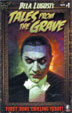 BELA LUGOSI'S TALES FROM THE GRAVE #1 - Comic Magazine