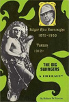 BIG SWINGERS (EDGAR RICE BURROUGHS BIOGRAPHY) - Hardback Book