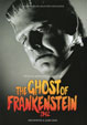 CLASSIC MONSTERS SPECIAL: GHOST OF FRANKENSTEIN - Magazine