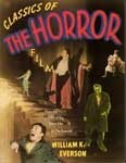 CLASSICS OF THE HORROR FILM (Everson) - Large Soft Cover Book