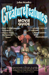 CREATURE FEATURES MOVIE GUIDE (1984 Revised) - Used Softcover
