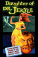 DAUGHTER OF DR. JEKYLL (1957) - DVD