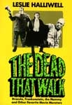 DEAD THAT WALK (First Edition) - Hardback Book