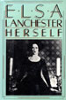 ELSA LANCHESTER HERSELF - Hardback Book