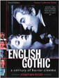 ENGLISH GOTHIC: A CENTURY OF HORROR CINEMA - Softbound Book
