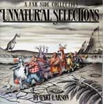 FAR SIDE COLLECTION - UNNATURAL SELECTIONS - Softcover Book