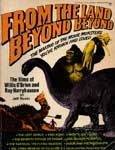 FROM THE LAND BEYOND BEYOND - Large Softcover Book