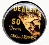 GHOULARDIFEST 50th Anniversary - Metal Dealer Pin