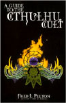 GUIDE TO THE CTHUHLU CULT - Softcover Book