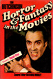 HORROR & FANTASY IN THE MOVIES - Hardback Book
