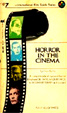 HORROR IN THE CINEMA by Ivan Butler - Paperback