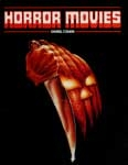 HORROR MOVIES by Daniel Cohen - Large Hardback Book