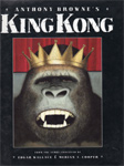 KING KONG (Anthony Browne) - Oversize Hardback Book