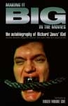 MAKING IT BIG IN THE MOVIES (Richard Kiel) - Autographed Book