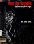 MEET THE VAMPIRE (Eerie Series Library Book) - Used Hardback