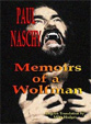 PAUL NASCHY: MEMOIRS OF A WOLFMAN - Book