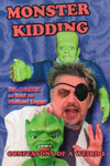 MONSTER KIDDING (Monster Kid Cofessions!) - Softcover Book