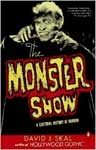 MONSTER SHOW, THE (Autographed) - Softcover Book