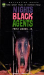 NIGHT'S BLACK AGENTS by Fritz Lieber, Jr. - Paperback