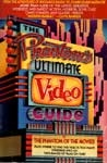 PHANTOM'S ULTIMATE VIDEO GUIDE - Used Giant Softcover