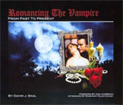 ROMANCING THE VAMPIRE (By David Skal) - Book