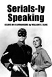 SERIALS-LY SPEAKING - Book