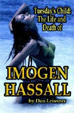 TUESDAY'S CHILD: LIFE & DEATH OF IMOGEN HASSALL - Book