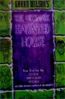 ULTIMATE HAUNTED HOUSE, edited by GAHAN WILSON - Softcover Book