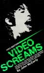 VIDEO SCREAMS (Reference) - Softcover Book