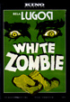 WHITE ZOMBIE (1932/Kino) - Used DVD
