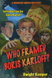 WHO FRAMED BORIS KARLOFF? - Book