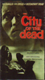 CITY OF THE DEAD (1960) - VHS