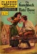 CLASSICS ILLUSTRATED: HUNCHBACK OF NOTRE DAME - Comic