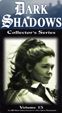 DARK SHADOWS - COLLECTOR'S SERIES - VOL. 15 - Used VHS