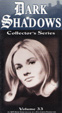 DARK SHADOWS - COLLECTOR'S SERIES - Vol. 33 - Used VHS