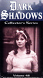 DARK SHADOWS - COLLECTOR'S SERIES - VOL. 48 - VHS