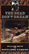 DEAD DON;T DREAM, THE (1948) - VHS