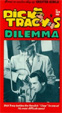 DICK TRACY'S DILEMMA (1947) - VHS