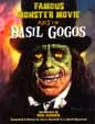 FAMOUS MONSTER MOVIE ART OF BASIL GOGOS - Autographed Book