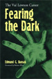 FEARING THE DARK: VAL LEWTON CAREER - Book