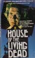 HOUSE OF THE LIVING DEAD (1978) - VHS