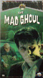 MAD GHOUL, THE (1943) - Used VHS