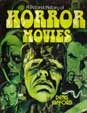 A PICTORIAL HISTORY OF HORROR MOVIE - Large Hardcover Book